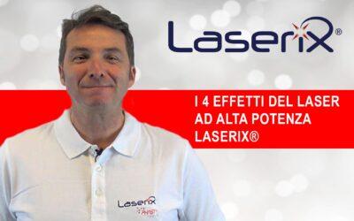 I 4 effetti del  laser ad alta potenza LASERIX