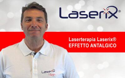 L' effetto antalgico Laserterapia Laserix®️