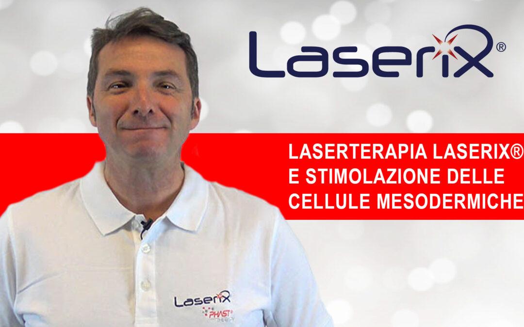 Laserterapia e stimolazione delle cellule mesodermiche