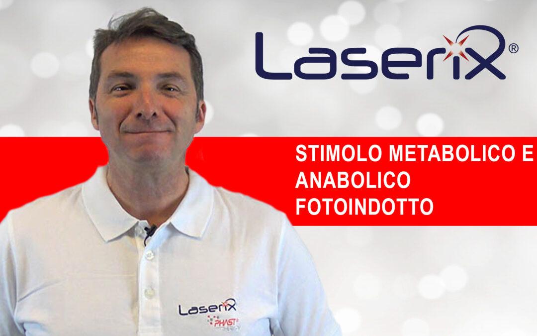 Stimolo Metabolico e Anabolico Fotoindotto